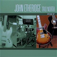 John Etheridge Trio North